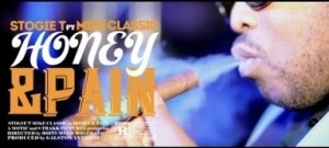 Video: Stogie T – Honey & Pain ft. Mike Classic